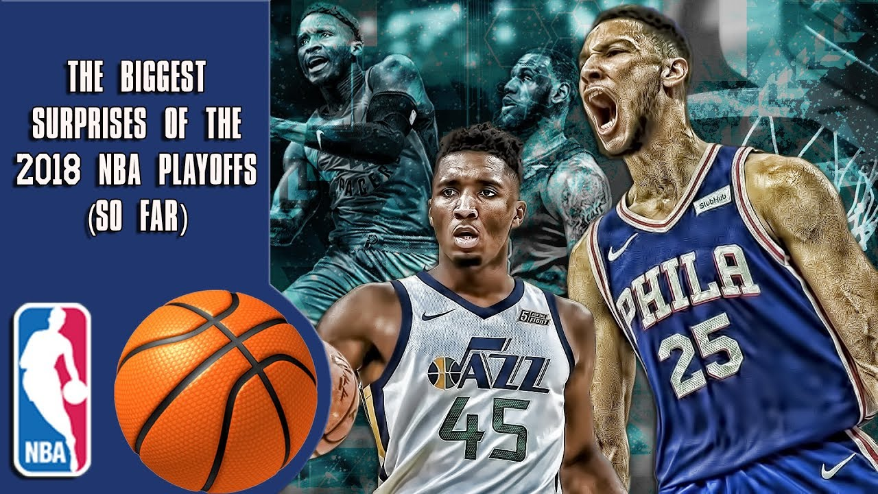 The Biggest Surprises Of The 2018 Nba Playoffs Youtube