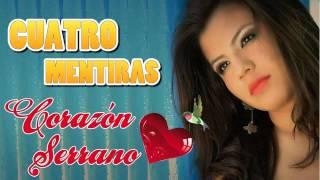 Corazon Serrano Cuatro mentiras HD