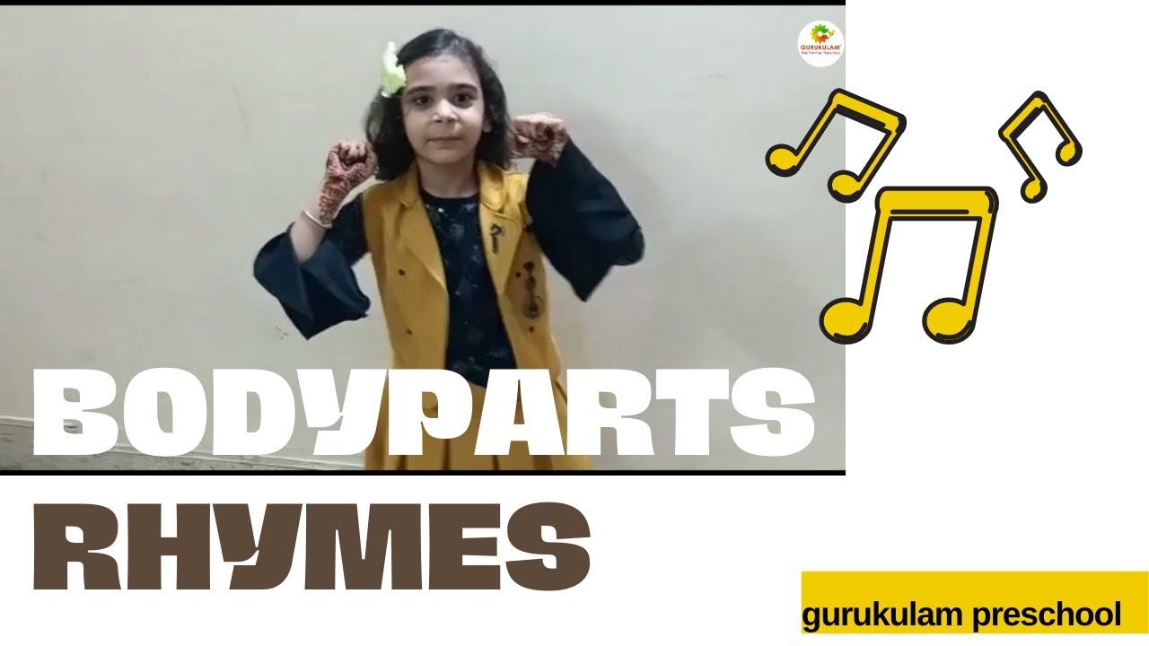 Rhymes- Body parts|Gurukulam |Homeschooling|