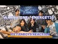 Wanna One (워너원) - Energetic MV Reaction Fanboys Version | JINJJA JEONGMAL WANJEON HEOL REAL DAEBAK