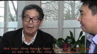 """Nhà hoạt động Nguyễn Ngọc Đức - Quốc tịch Pháp bị mật vụ VN """"chơi bẩn"""" tại Campuchia"""