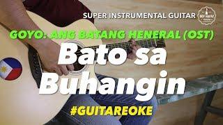 GOYO: ang Batang Heneral (OST) Bato Sa Buhangin instrumental guitar karaoke cover with lyrics