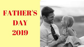Father's Day 2019 Date - Happy Fathers Day 2019