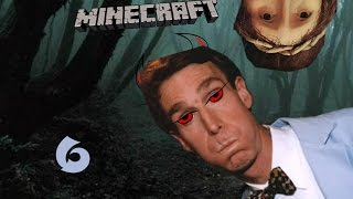 Minecraft (Part 6): BILL NYE THE SCIENCE GUY Thumbnail