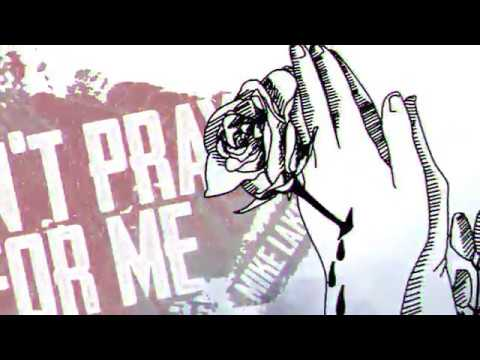 J-Figure - DONT PRAY FOR ME (Prod. by Mike Lake)