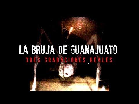 La grabación de una bruja en GUANAJUATO | 3 Grabaciones enviadas por audiencia