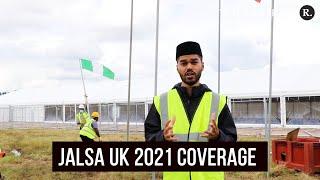 Jalsa Salana UK 2021 - How Huzur is guiding MTA International