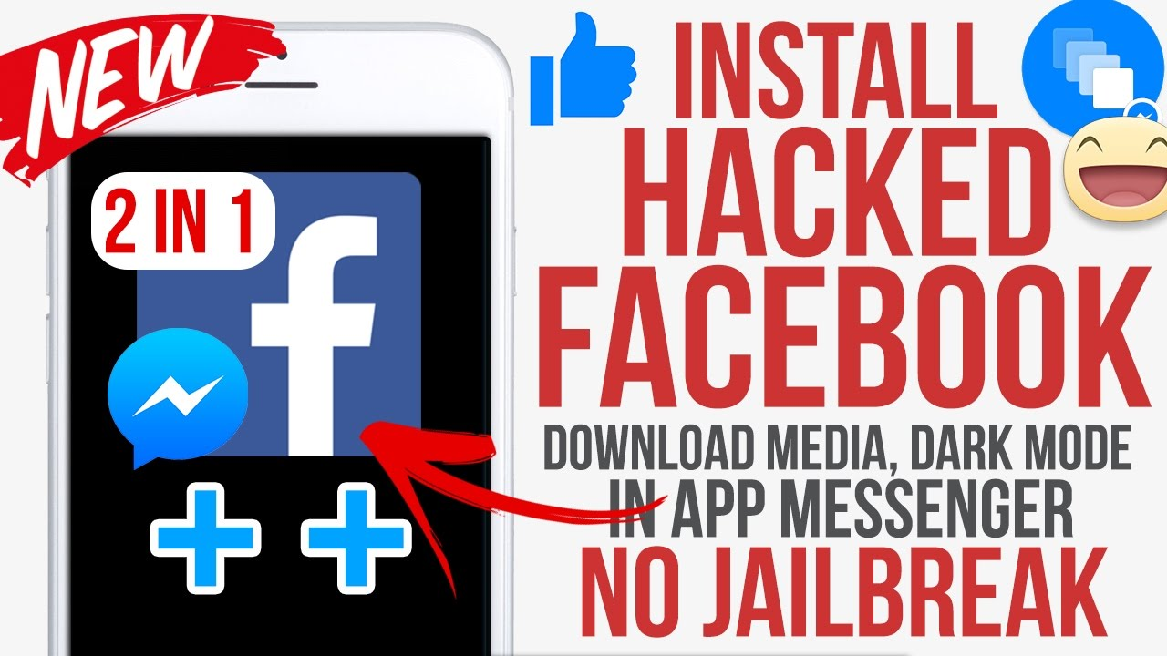 Get Facebook Hacks for IOS  11 - 11.2.5 / In app Messenger / Dark Mode / No jailbreak No Computer