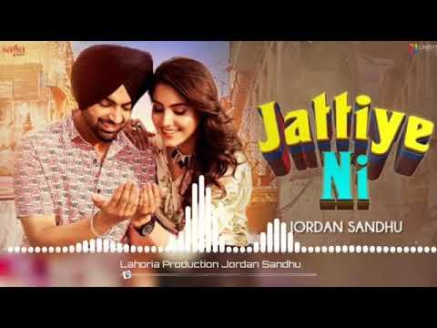 Jattiye Ni Dhol Remix  Jordan Sandhu  Feat Lahoria Production Punjabi Lastest Song 2019