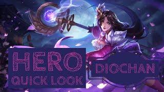 Diochan: Hero Quick Look - Arena of Valor