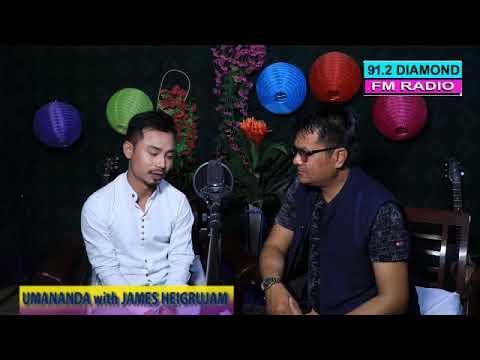 Umananda Maibam With James Heigrujam 91.2 Diamond Radio da