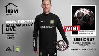 COME BACK STRONGER WEEK 7 - LIVE LOCKDOWN FOOTBALL SKILLS & FIT SESSION | COERVER EW BALL MASTERY