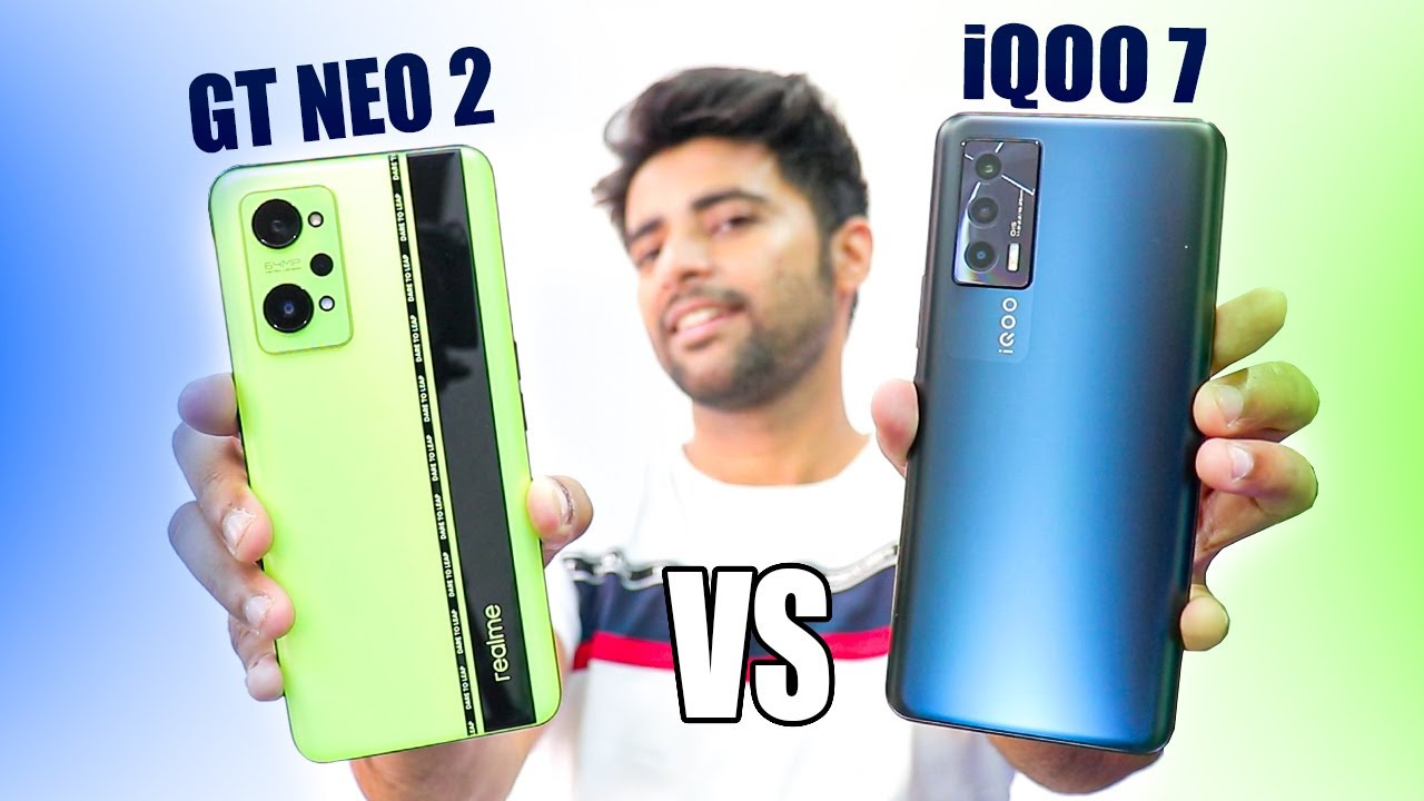 Realme GT Neo 2 vs iQOO 7 - Best Phone Under Rs30,000 !!