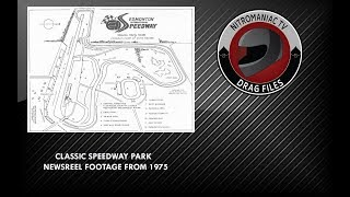 NEWSREEL FOOTAGE FROM SPEEDWAY PARK (1975)