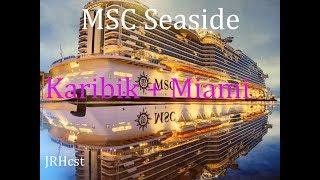 MSC Seaside - Karibik + Aufenthalt Miami