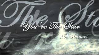 Watch Rod Stewart Youre The Star video