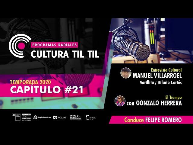 Programas Radiales cultura Til-til (capitulo 21) 07/08/20