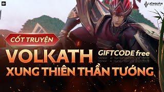 CỐT TRUYỆN | Volkath Xung Thiên Thần Tướng - Garena Liên Quân Mobile