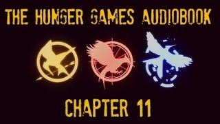 Hunger Games Audiobook Chapter 11