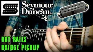 Seymour Duncan Hot Rails Sound Demo