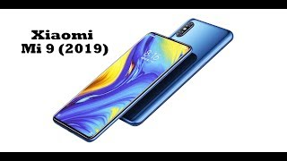 Xiaomi Mi 9 (2019) | Specs and details