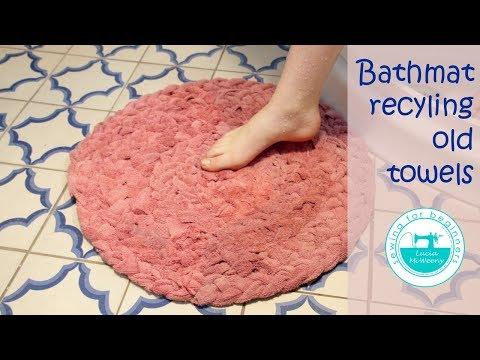 Make a bathmat recycling old towels