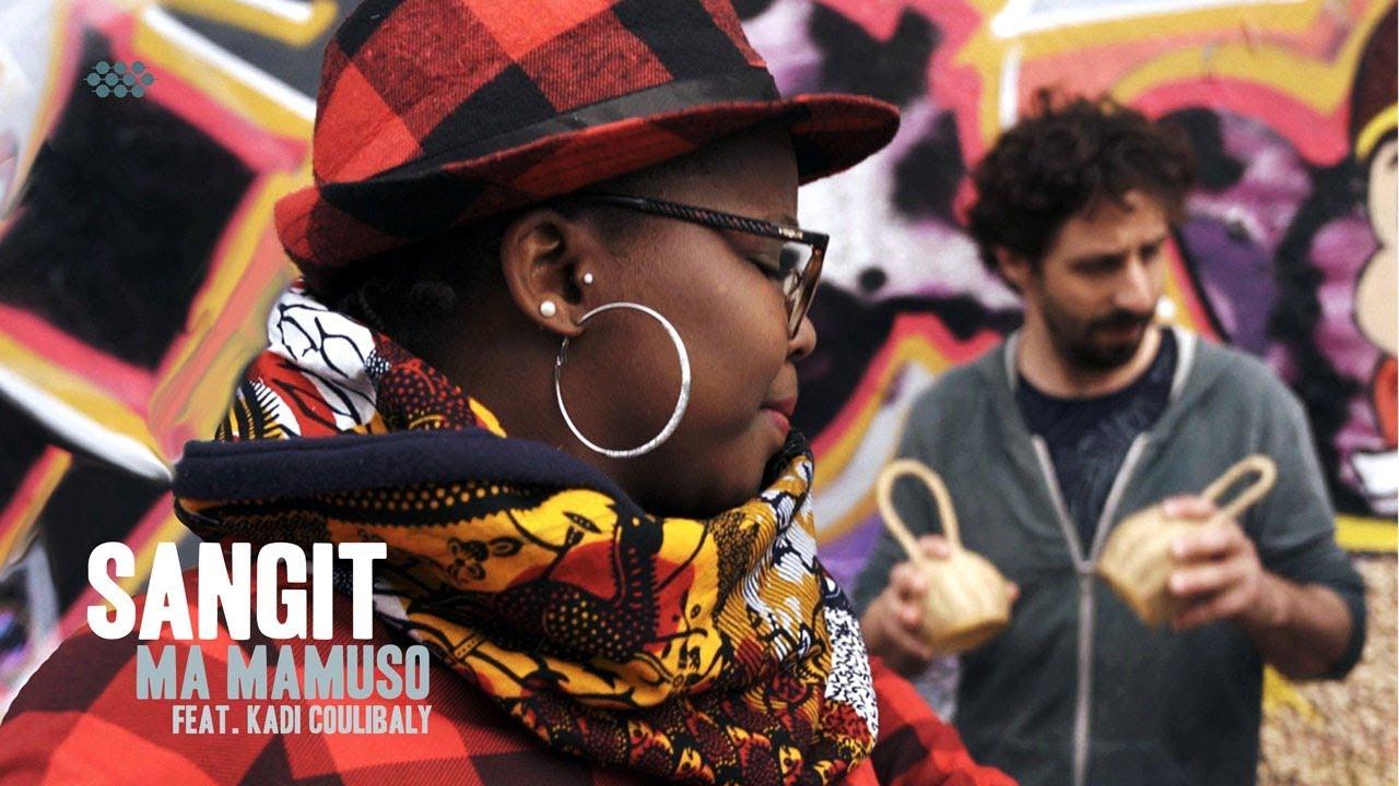 "Sangit ""Ma Mamuso (feat. Kadi Coulibaly)"" (OFFICIAL MUSIC VIDEO )"