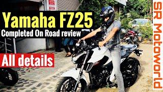 Yamaha FZ25 On road Review | Detailed | SR Motoworld