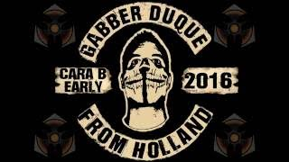 Gabber Duque - From Holland Dominator Early area