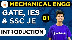 9:00 PM - GATE, IES, SSC JE 2019 | Mechanical Engg. by Neeraj Sir | Introduction