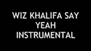 Wiz Khalifa: Say Yeah Instrumental