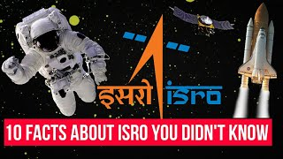 10 Amazing facts about ISRO You Didn't Know