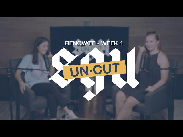 SGU Uncut - Renovate Week 4