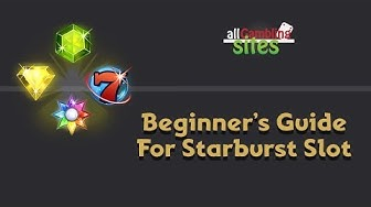 Beginner's Guide To Starburst Slot - All Gambling Sites