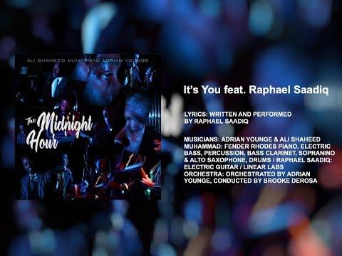It's You feat. Raphael Saadiq