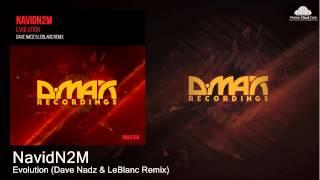 NavidN2M - Evolution (Dave Nadz & LeBlanc Remix) [Uplifting Trance]