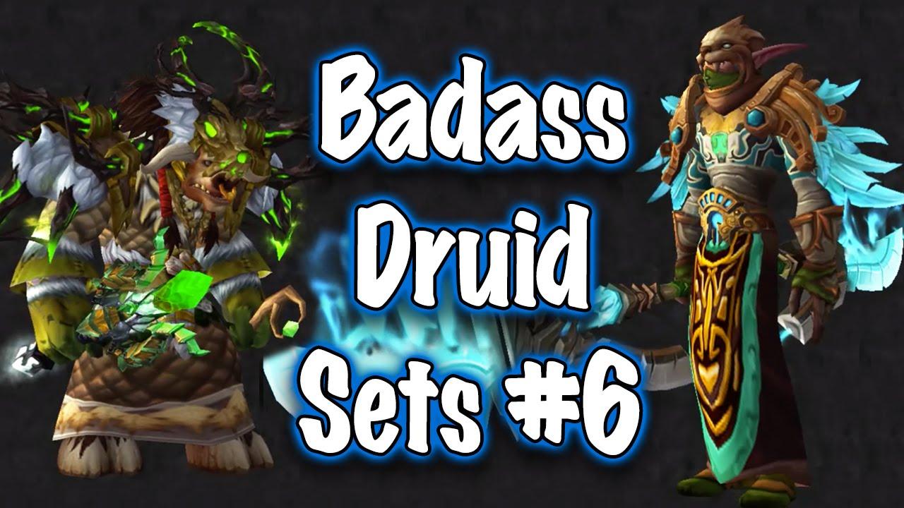 Jessiehealz Badass Druid Transmog Sets 6 Guide World Of Warcraft