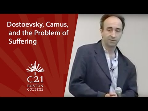 Dostoevsky, Camus, and the Problem of Suffering | November 3