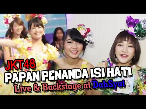 JKT48 - Papan Penanda Isi Hati [Live & Backstage at DahSyat]