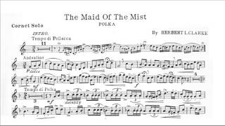 Herbert L. Clarke: The Maid of the Mist (Phil Smith, trumpet)