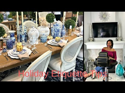 ALL NEW!!!  Christmas Design Series:  HOLIDAY ETIQUETTE TIPS!