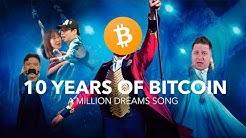 Happy Birthday Bitcoin - A Million Dreams Celebration Video