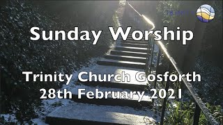 Sunday Worship 28th February 2021