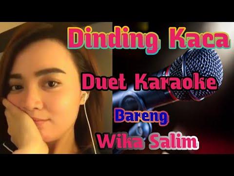 Dinding Kaca Karaoke Dangdut Duet | Smule Wika Salim
