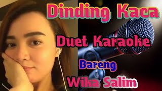 Download Mp3 Dinding Kaca Karaoke Dangdut Duet | Smule Wika Salim