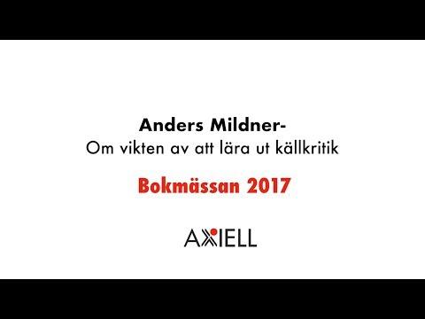 Anders Mildner Om vikten av att lära ut källkritik