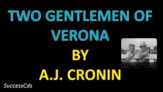 love faith and trust in two gentlemen of verona by a j cronin Two gentlemen of verona by a  j cronin he is amazed by their unfazed childish faith in themselves and their hope home in verona, tied by his love for.