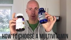 How to Choose a Good Quality Multivitamin