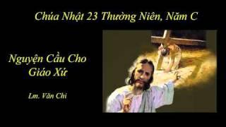 Nguyện Cầu Cho Giáo Xứ - Lm. Văn Chi