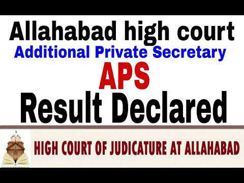 Good new||Allahabad high court APS result declared